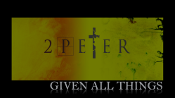 2-peter-given-all-things