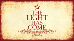 the-light-has-come